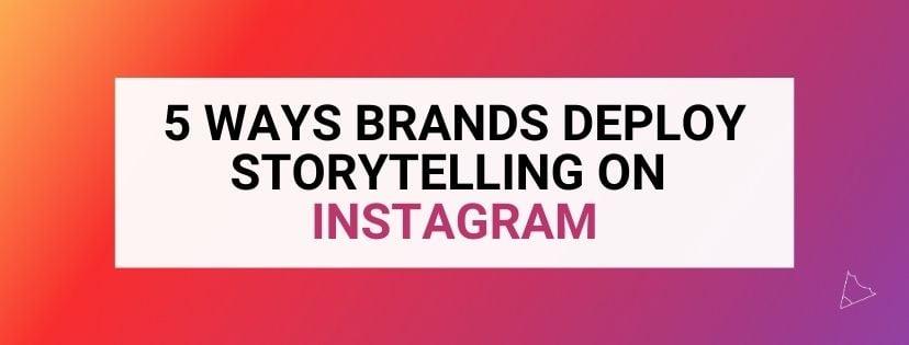 Instagram Storytelling inner