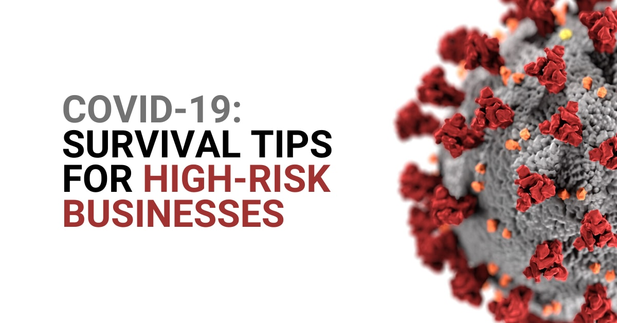 COVID-19: Survival Tips for High-risk Businesses Amidst Lockdown